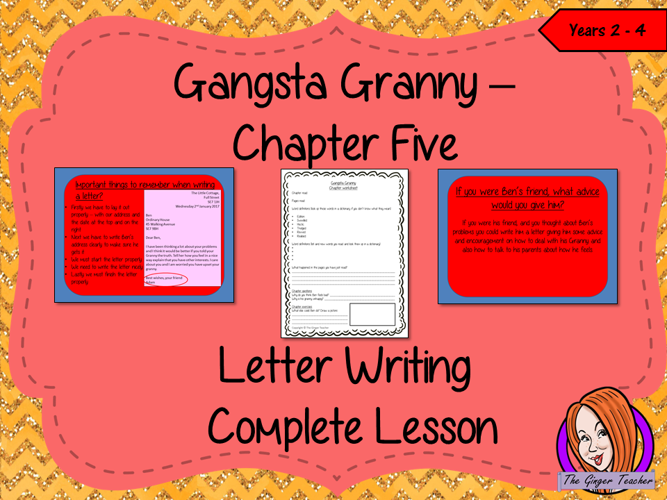 Letter Writing Complete Lesson  – Gangsta Granny