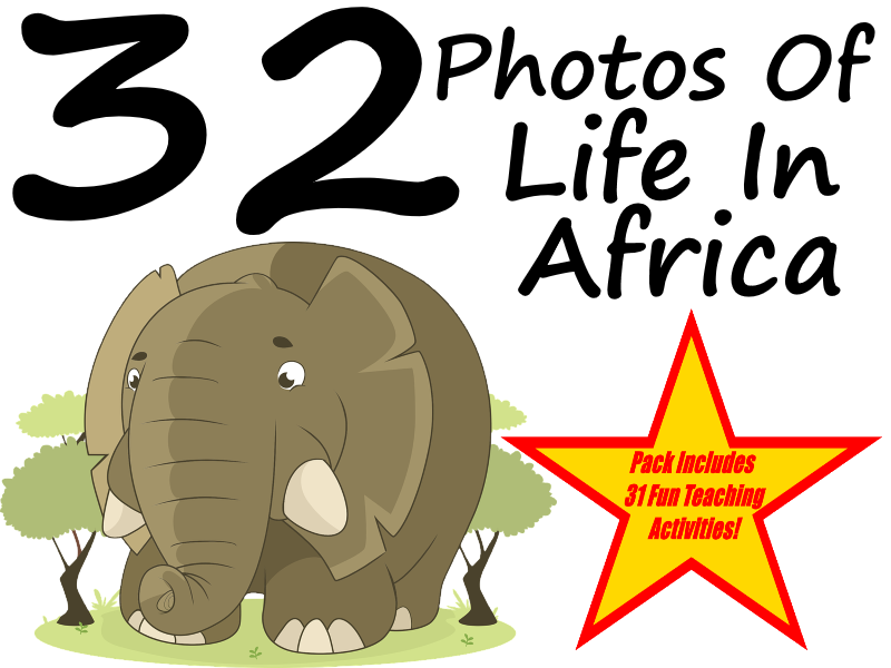 32 High Quality Photos About Life in Africa + 31 Fun Teaching Activities For These Cards