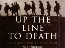 Up the Line to Death.  WW1 poetry