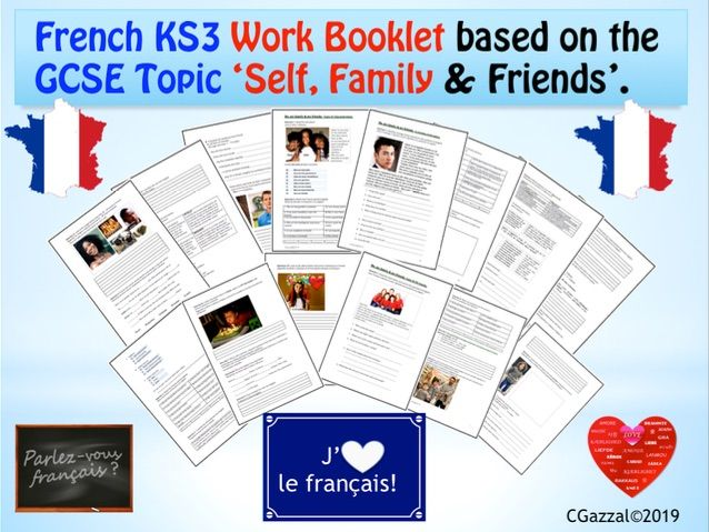 French KS3 Work Booklet based on the GCSE Topic 'Self, Family & Friends'.