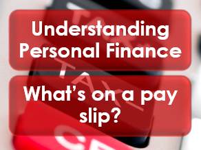 PSHE/Citizenship: Personal Finance: What's on a payslip?