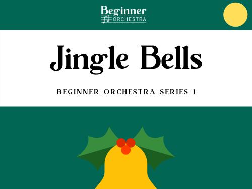 Jingle Bells - Full Beginner Orchestra Piece