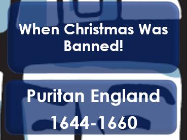 Christmas 2016: When Christmas Was Banned: Puritan England 1644 ...