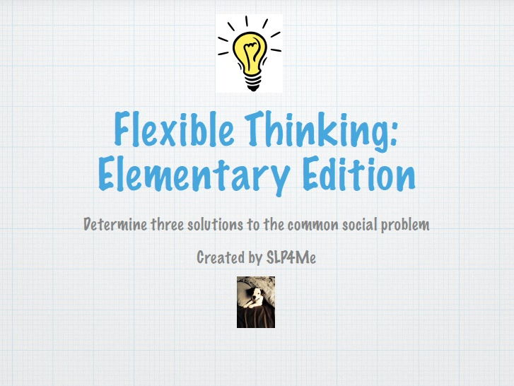 Flexible Thinking: Elementary Edition