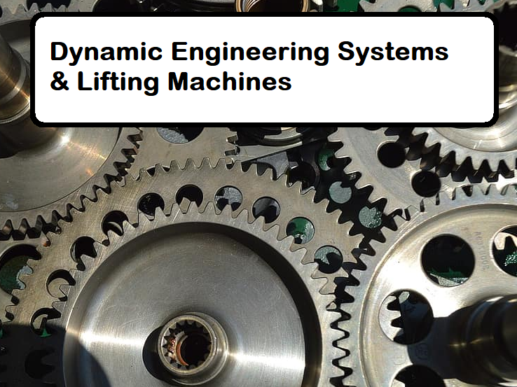 BTec Engineering - Dynamic Engineering Systems (8 lessons)