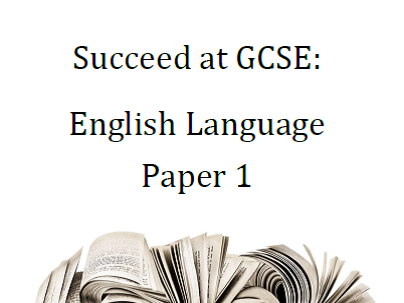 AQA GCSE English Language Paper 1 - comprehensive guide