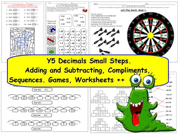 Decimals Y5 Add, Subtract, Compliments, Sequences x ÷ 10 100 1000 small steps activities worksheets