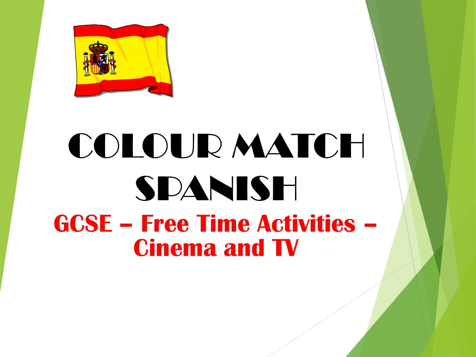 GCSE SPANISH - Free Time Activities - Cinema and TV - COLOUR MATCH